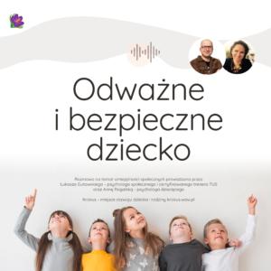 Odważne i bezpieczne dziecko - podcast o Treningu Umiejętności Społecznych dla Rodziców